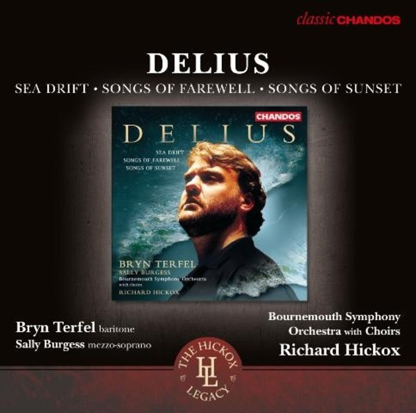 Delius - Sea Drift, Songs of Farewell, Songs of Sunset