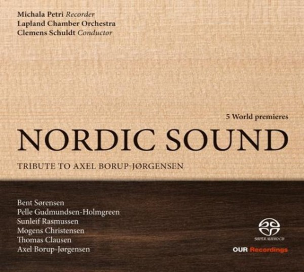Nordic Sound: Tribute to Axel Borup-Jorgensen | OUR Recordings 6220613