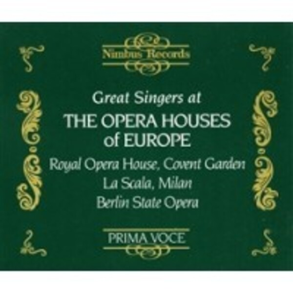 Great Singers at the Opera Houses of Europe: Covent Garden, La Scala, Berlin State Opera | Nimbus NI1783