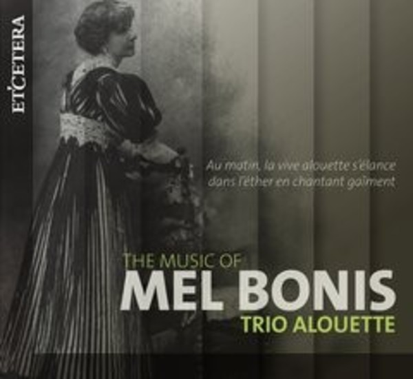 The Music of Mel Bonis | Etcetera KTC1524