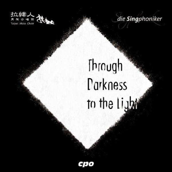 Through Darkness to the Light | CPO 5550052