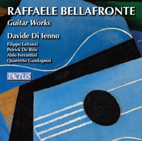 Raffaele Bellafronte - Guitar Works | Tactus TC960203