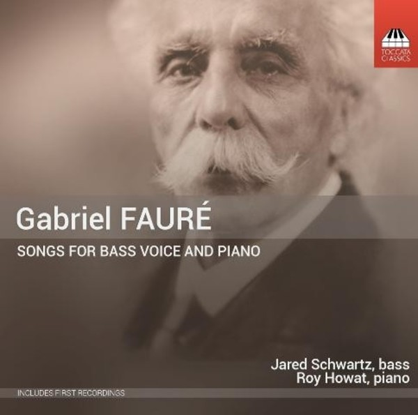 Faure - Songs for Bass Voice and Piano | Toccata Classics TOCC0268