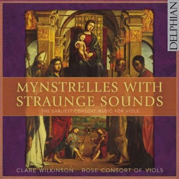 Mynstrelles with Straunge Sounds | Delphian DCD34169
