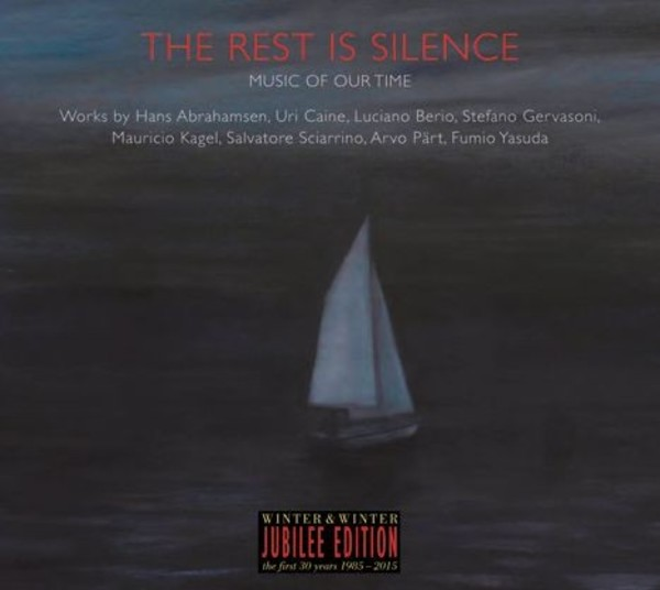 The Rest is Silence: Music of our Time | Winter & Winter 9102262