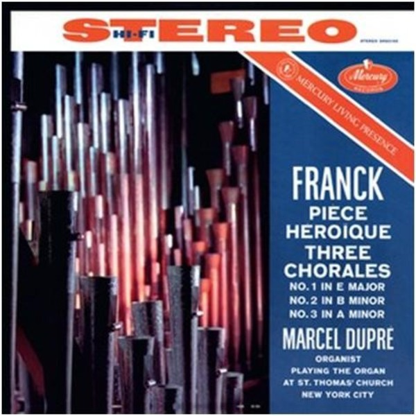 Franck - Piece Heroique, 3 Chorales