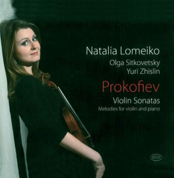 Prokofiev - Violin Sonatas, Melodies for Violin & Piano | Atoll ACD513