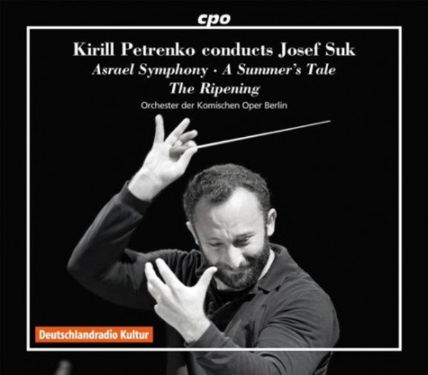 Kirill Petrenko conducts Josef Suk | CPO 5550092