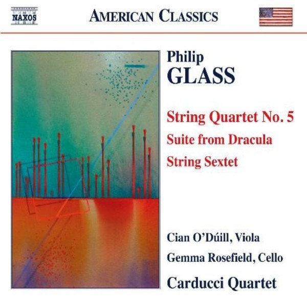 Glass - String Quartet No.5, Suite from Dracula, String Sextet