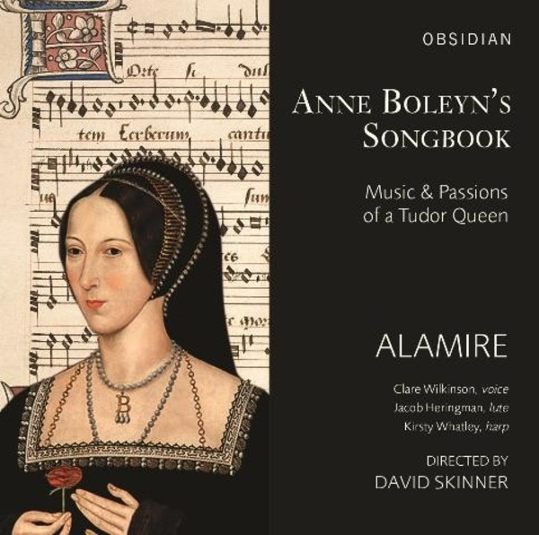 Anne Boleyn's Songbook: Music and Passions of a Tudor Queen | Obsidian CD715