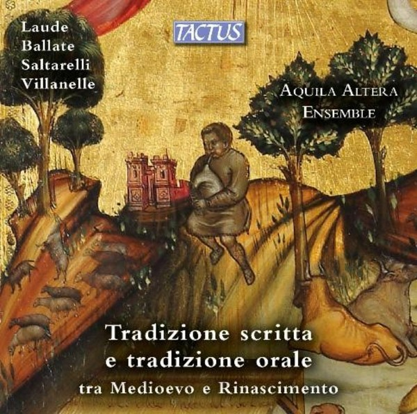 Written and Oral Tradition from the Middle Ages to the Renaissance | Tactus TC300004
