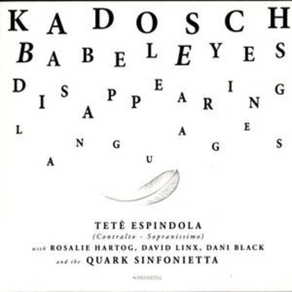 Philippe Kadosch - Babeleyes (Disappearing Languages) | Hevhetia HV00772331
