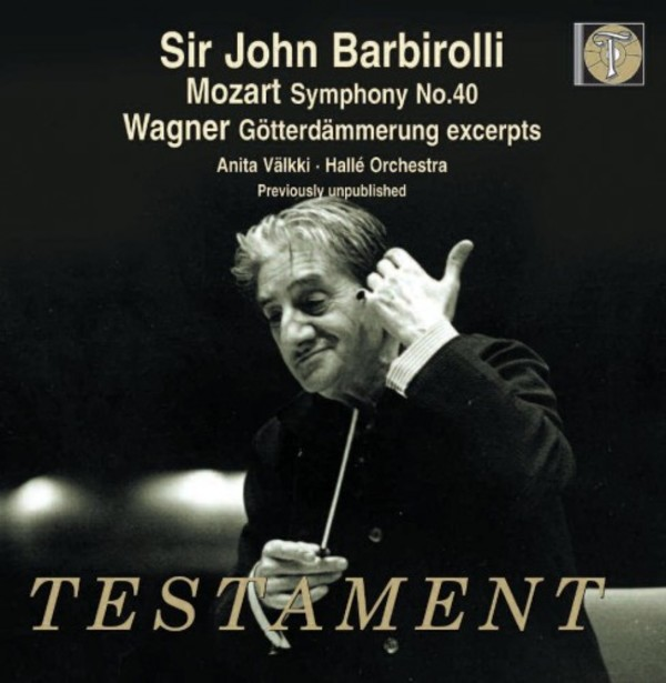 Barbirolli conducts Mozart and Wagner | Testament SBT1508