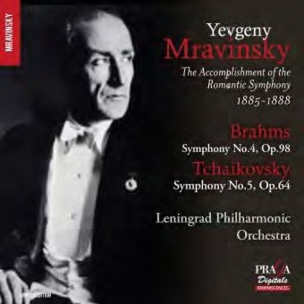 Yevgeny Mravinsky: The Accomplishment of the Romantic Symphony 1885-88 | Praga Digitals DSD350111