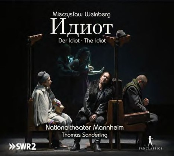 Weinberg - The Idiot | Pan Classics PC10328