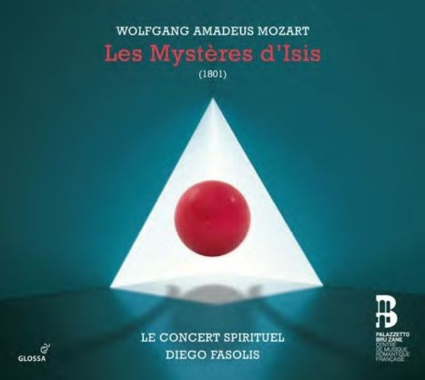 Mozart - Les Mysteres d'Isis | Glossa GCD921630
