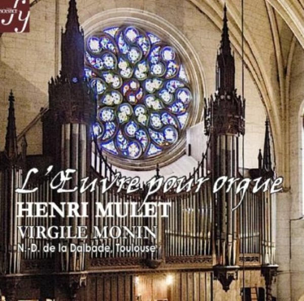 Henri Mulet - Works for Organ | Solstice SOCD311