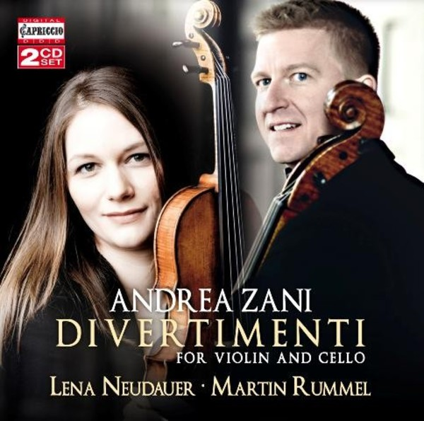 Andrea Zani - Divertimenti for Violin and Cello | Capriccio C5264