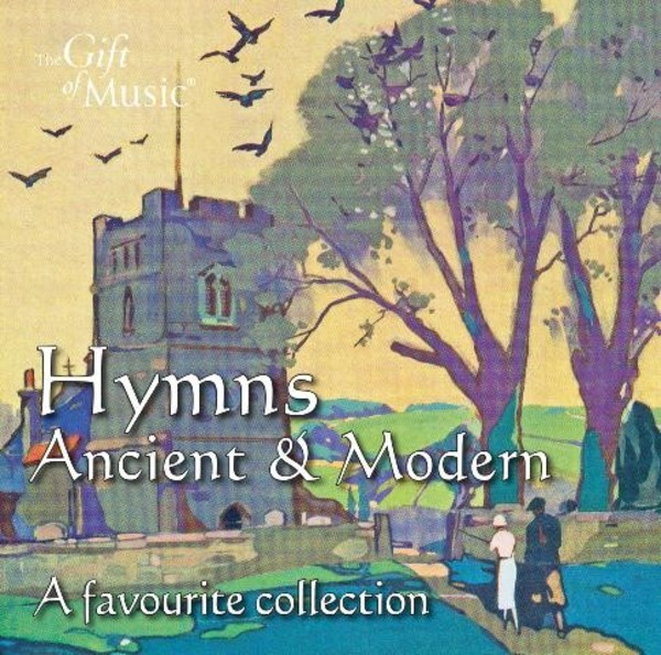 Hymns Ancient and Modern: A Favourite Collection | Gift of Music CCLCDG1287