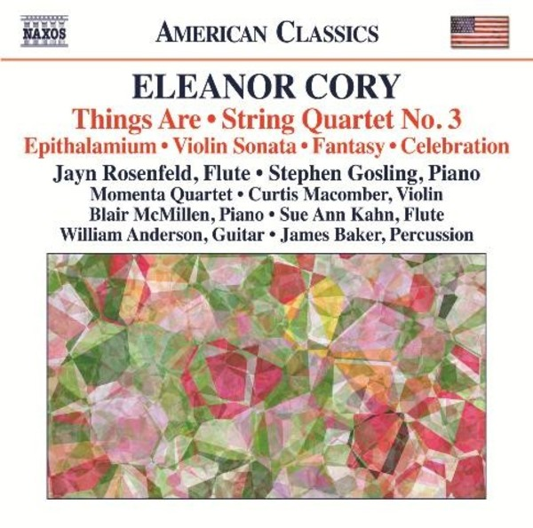 Eleanor Cory - Things Are, String Quartet No.3, Epithalamium, etc | Naxos - American Classics 8559784