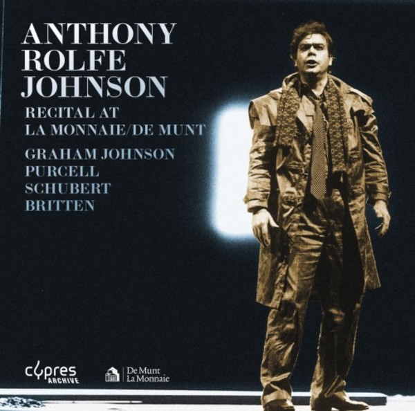 Anthony Rolfe Johnson - Recital at La Monnaie (De Munt) | Cypres CYP8607