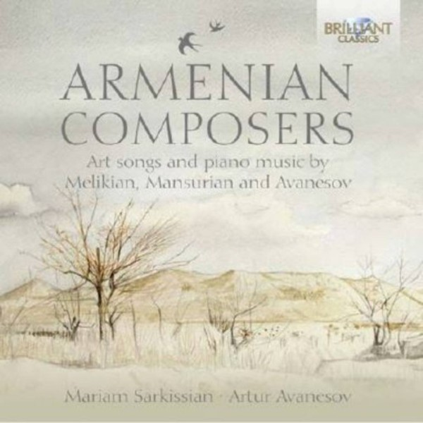 Armenian Composers: Art Songs and Piano Music | Brilliant Classics 95244BR