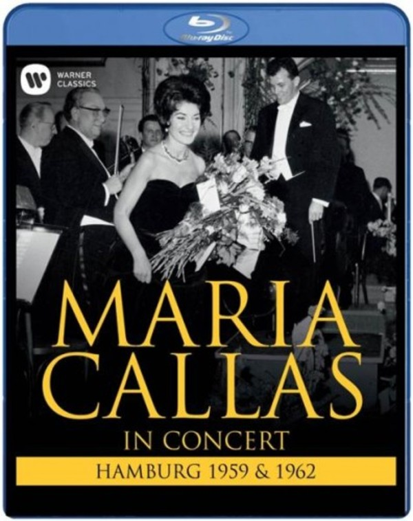 Maria Callas in Concert: Hamburg 1959 & 1962