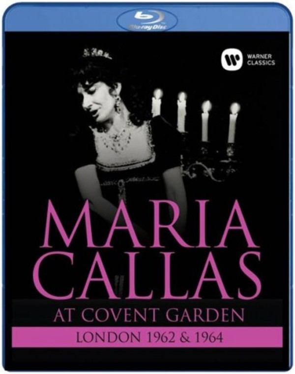 Maria Callas at Covent Garden: London 1962 & 1964