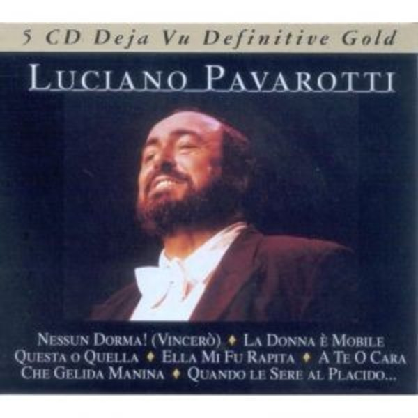 Luciano Pavarotti: Definitive Gold | Deja Vu / Recording Arts 5X024