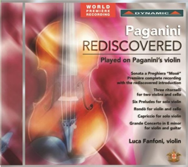 Paganini Rediscovered: Played on Paganini's Violin | Dynamic CDS7672
