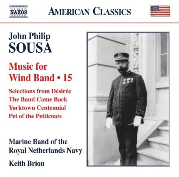 Sousa - Music for Wind Band Vol.15 | Naxos - American Classics 8559745