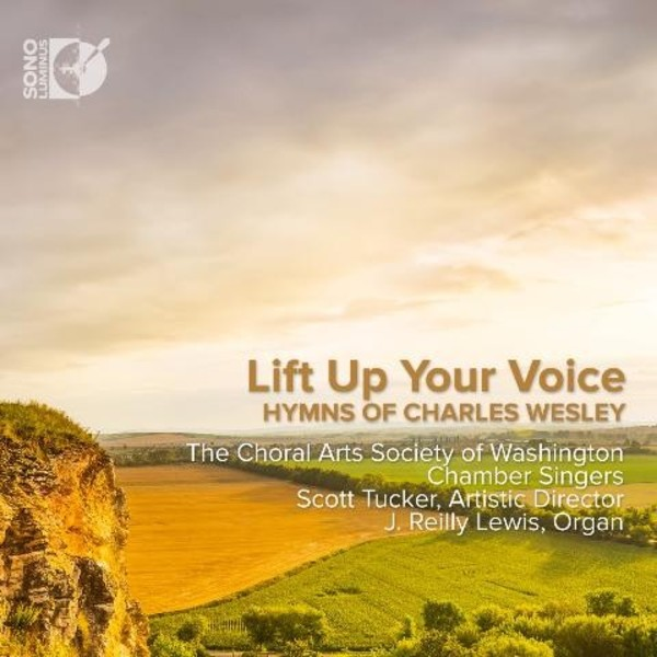 Lift Up Your Voice: Hymns of Charles Wesley | Sono Luminus DSL92196