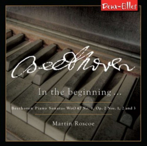 Beethoven - Piano Sonatas Vol.5: In The Beginning... | Deux Elles DXL1165
