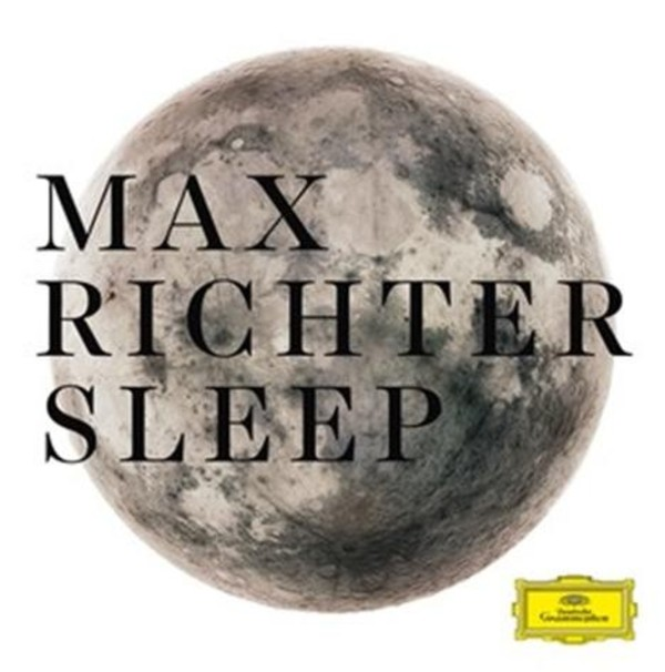 Max Richter - Sleep | Deutsche Grammophon 4795682