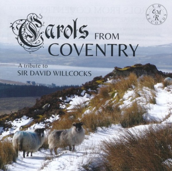 Carols from Coventry - A Memorial Tribute to Sir David Willcocks | EM Records EMRCD035