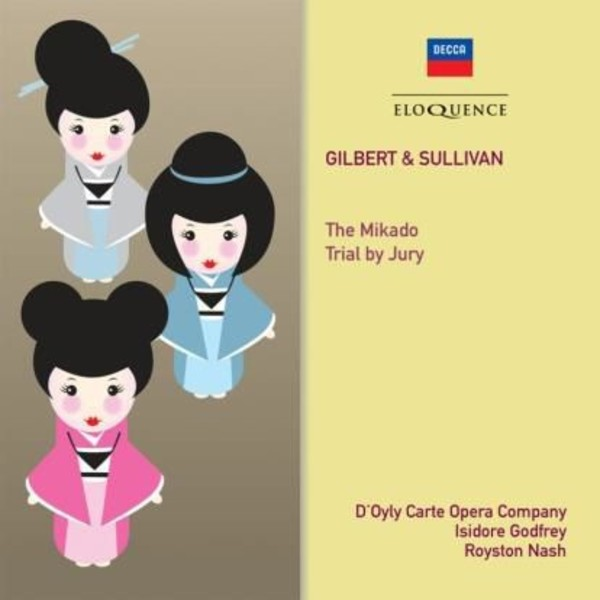 Gilbert & Sullivan - The Mikado, Trial by Jury | Australian Eloquence ELQ4807090