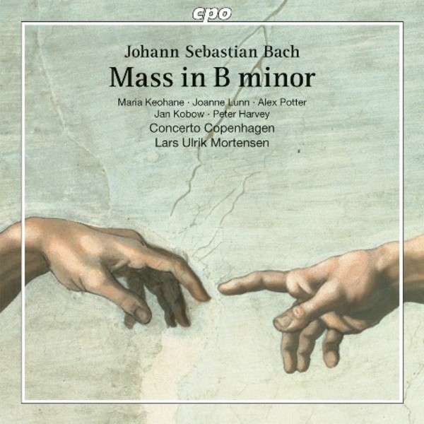 J S Bach - Mass in B minor | CPO 7778512