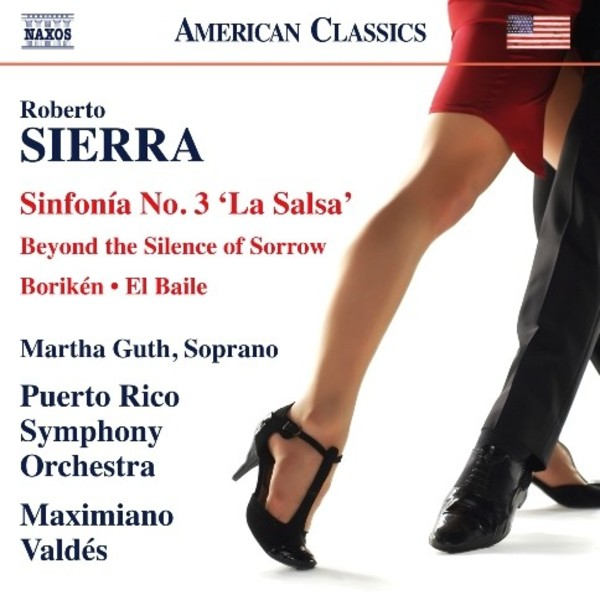 Roberto Sierra - Sinfonia No.3 �La Salsa� & other works