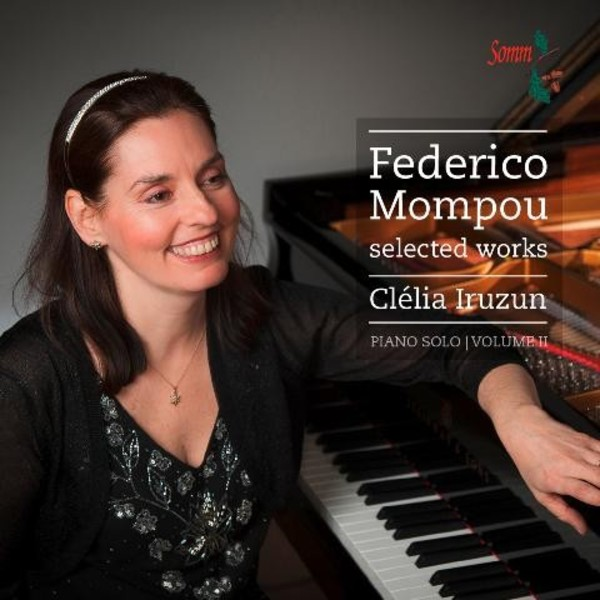 Federico Mompou - Selected Works Vol.2 | Somm SOMMCD0155