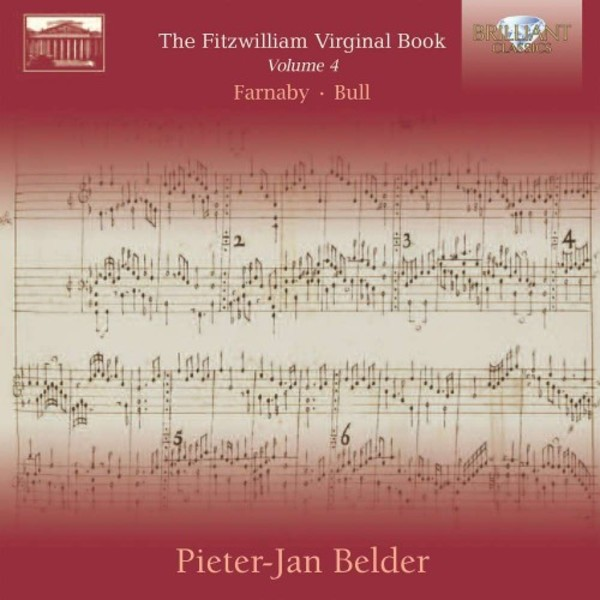 The Fitzwilliam Virginal Book Vol.4: Farnaby & Bull | Brilliant Classics 95254BR