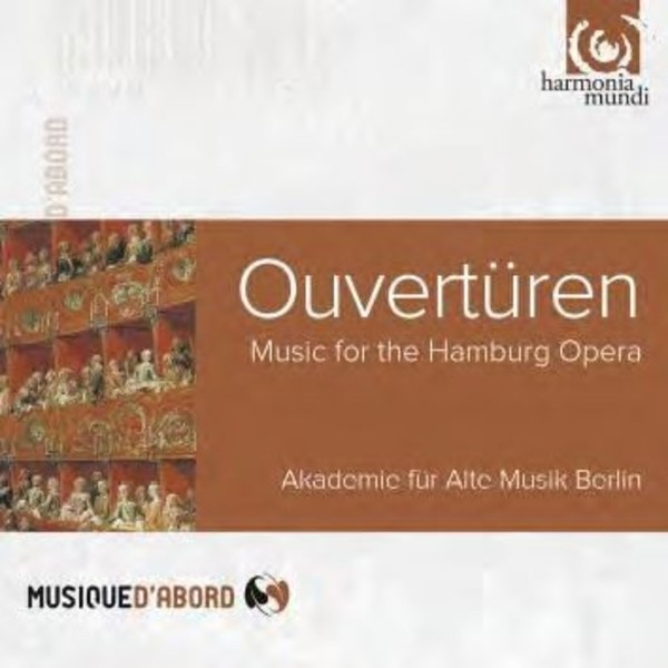 Overtures: Music for the Hamburg Opera | Harmonia Mundi - Musique d'Abord HMA1951852