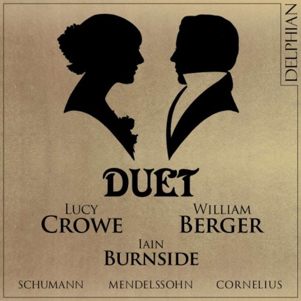 Duet: Songs for two voices by Schumann, Mendelssohn & Cornelius | Delphian DCD34167