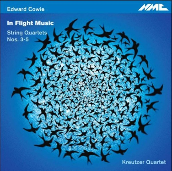 Edward Cowie - In Flight Music: String Quartets 3-5 | NMC Recordings NMCD222