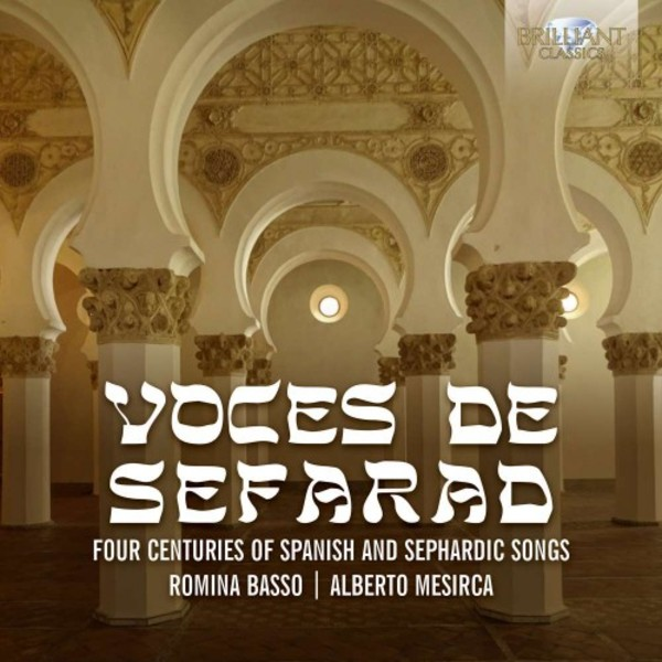 Voces de Sefarad: Four Centuries of Spanish and Sephardic Songs | Brilliant Classics 95222BR