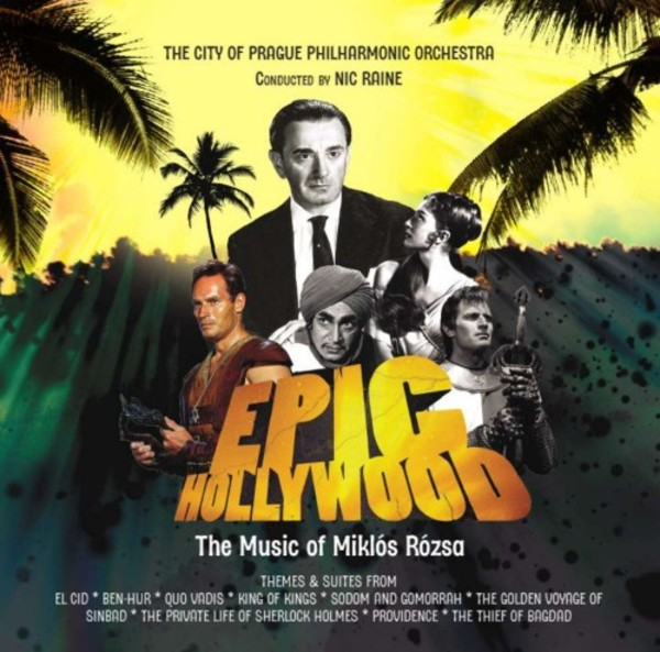 Epic Hollywood: The Music of Miklos Rozsa | Tadlow Music TADLOW021