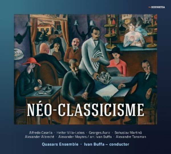 Neo-Classicisme: Music by Casella, Auric, Martinu & Others | Hevhetia HV00952331