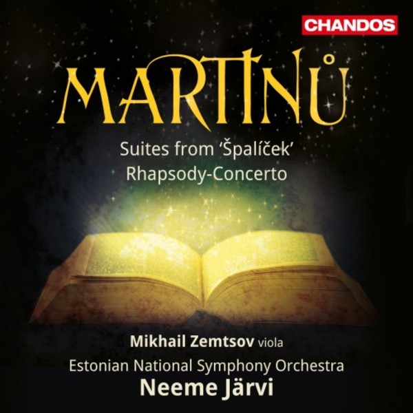 Martinu - Suites from Spalicek, Rhapsody-Concerto | Chandos CHAN10885