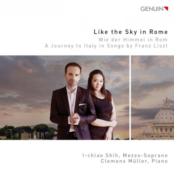 Like the sky in Rome: A journey to Italy in songs by Franz Liszt | Genuin GEN16402