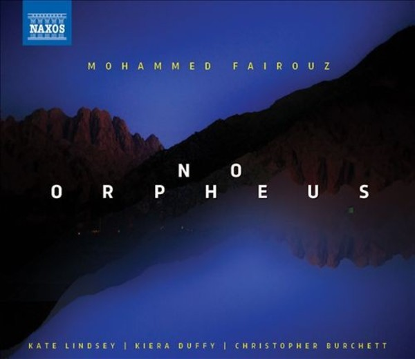 Mohammed Fairouz - No Orpheus: Songs
