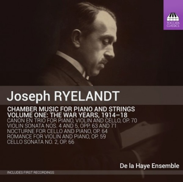 Joseph Ryelandt - Chamber Music for Piano and Strings Vol.1 | Toccata Classics TOCC0282